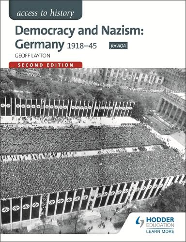 Access to History: Democracy and Nazism: Germany 1918-45 for AQA (Paperback)