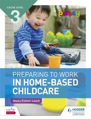 CACHE Level 3 Preparing to Work in Home-based Childcare (Paperback)