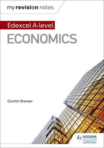 My Revision Notes: Edexcel A Level Economics - My Revision Notes (Paperback)