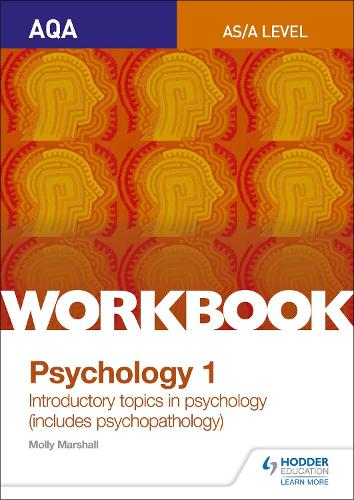 AQA Psychology for A Level Workbook 1: Social Influence, Memory, Attachment, Psychopathology (Paperback)