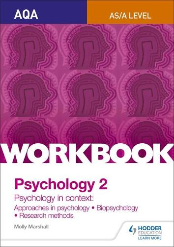 AQA Psychology for A Level Workbook 2: Approaches in Psychology, Biopsychology, Rresearch Methods (Paperback)