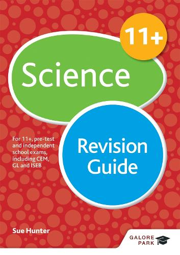11+ Science Revision Guide: For 11+, pre-test and independent school exams including CEM, GL and ISEB (Paperback)