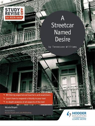 Study and Revise for AS/A-level: A Streetcar Named Desire (Paperback)