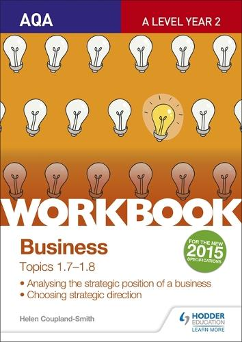 AQA A-level Business Workbook 3: Topics 1.7-1.8 (Paperback)