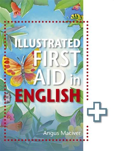 The Illustrated First Aid in English (Paperback)