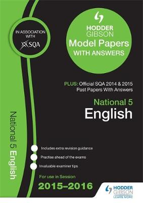 National 5 English 2015/16 SQA Past and Hodder Gibson Model Papers (Paperback)