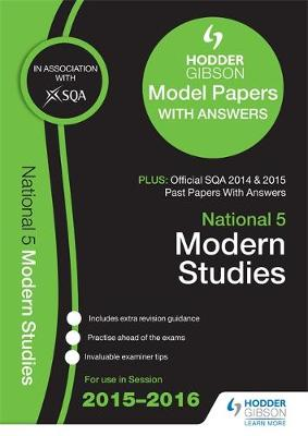 National 5 Modern Studies 2015/16 SQA Past and Hodder Gibson Model Papers (Paperback)