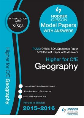 Higher Geography 2015/16 SQA Specimen, Past and Hodder Gibson Model Papers (Paperback)