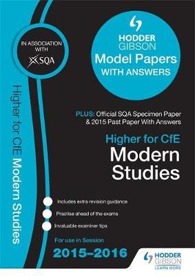 Higher Modern Studies 2015/16 SQA Specimen, Past and Hodder Gibson Model Papers (Paperback)
