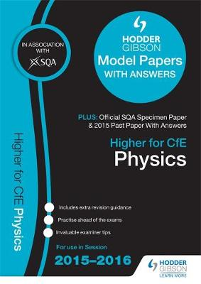 Higher Physics 2015/16 SQA Specimen, Past and Hodder Gibson Model Papers (Paperback)