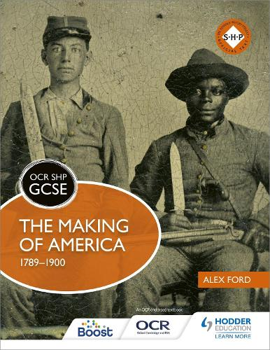 OCR GCSE History SHP: The Making of America 1789-1900 (Paperback)