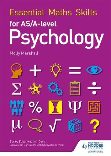 Essential Maths Skills for AS/A Level Psychology - Essential Maths Skills (Paperback)