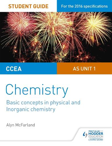 CCEA AS Unit 1 Chemistry Student Guide: Basic concepts in Physical and Inorganic Chemistry (Paperback)