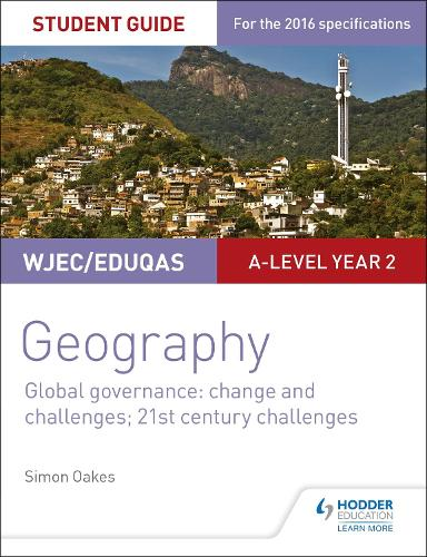 WJEC/Eduqas A-level Geography Student Guide 5: Global Governance: Change and challenges; 21st century challenges (Paperback)