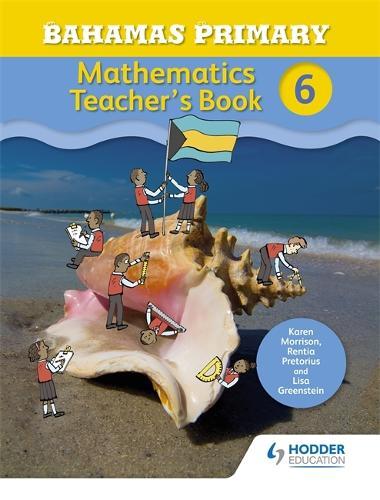 Bahamas Primary Mathematics Teacher's Book 6 (Paperback)
