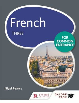 French for Common Entrance Three - GP (Paperback)