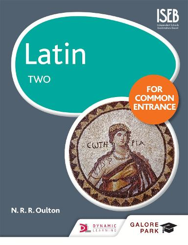 Latin for Common Entrance Two (Paperback)