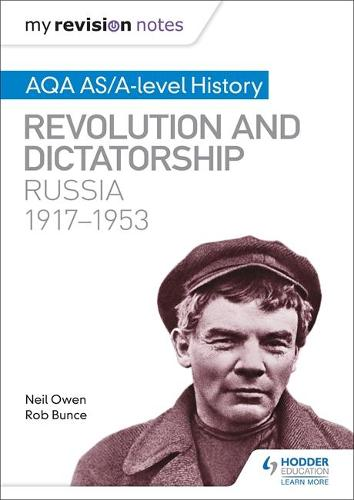 My Revision Notes: AQA AS/A-level History: Revolution and dictatorship: Russia, 1917-1953 (Paperback)