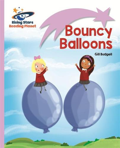 Reading Planet - Bouncy Balloons - Lilac: Lift-off - Rising Stars Reading Planet (Paperback)
