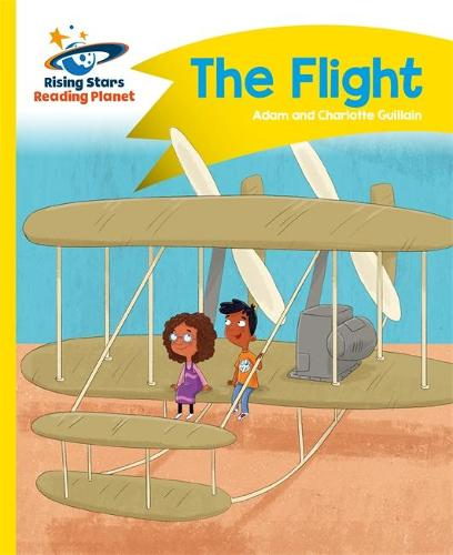 Reading Planet - The Flight - Yellow: Comet Street Kids - Rising Stars Reading Planet (Paperback)