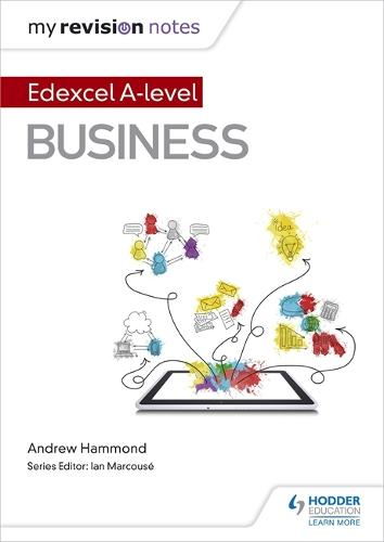 My Revision Notes: Edexcel A-level Business - My Revision Notes (Paperback)