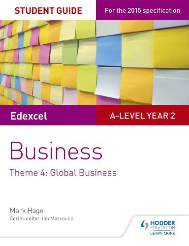 Edexcel A-level Business Student Guide: Theme 4: Global Business (Paperback)