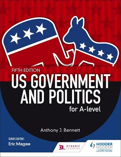 US Government and Politics for A-level Fifth Edition (Paperback)