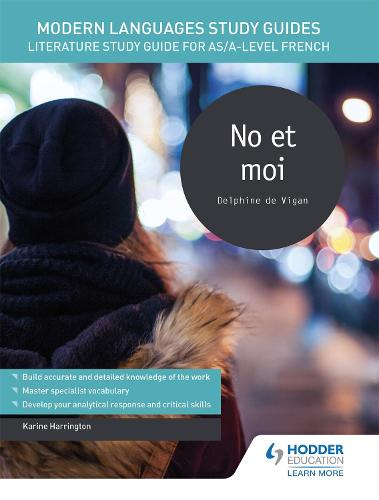 Modern Languages Study Guides: No et moi: Literature Study Guide for AS/A-level French - Film and literature guides (Paperback)