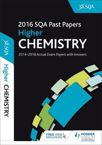 Higher Chemistry 2016-17 SQA Past Papers with Answers (Paperback)