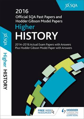Higher History 2016-17 SQA Past Papers with Answers (Paperback)