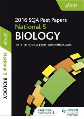 National 5 Biology 2016-17 SQA Past Papers with Answers (Paperback)