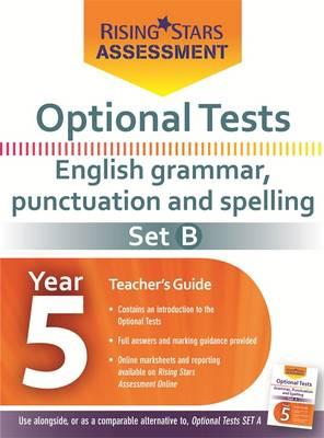 Optional Tests Grammar, Punctuation & Spelling Year 5 School Pack Set B