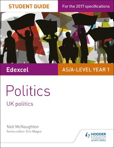Edexcel AS/A-level Politics Student Guide 1: UK Politics (Paperback)