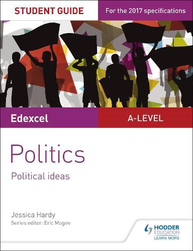 Edexcel A-level Politics Student Guide 3: Political Ideas (Paperback)