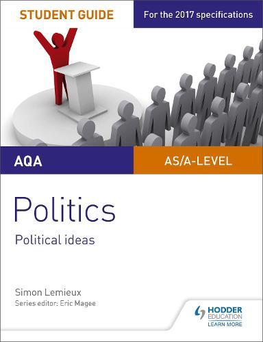 AQA A-level Politics Student Guide 3: Political Ideas (Paperback)