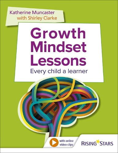 Growth Mindset Lessons: Every Child a Learner (Paperback)