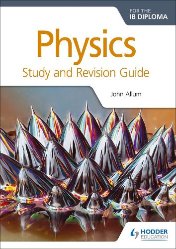 Physics for the IB Diploma Study and Revision Guide (Paperback)