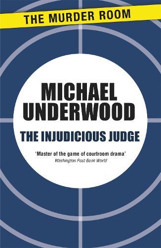 The Injudicious Judge - Murder Room (Paperback)