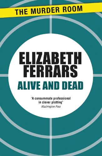 Alive and Dead - Superintendent Ditteridge (Paperback)