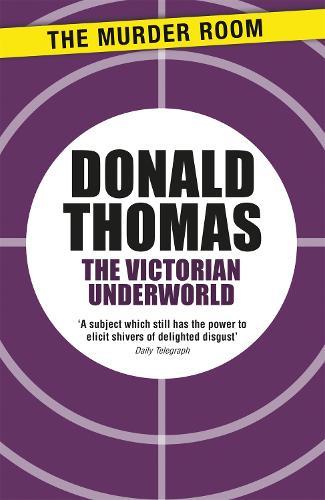 The Victorian Underworld - Murder Room (Paperback)
