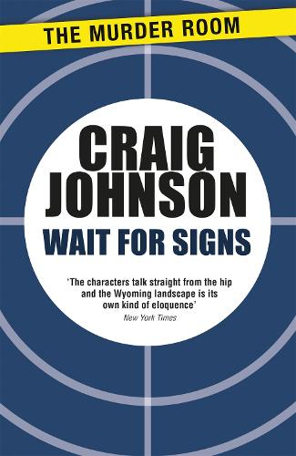 Wait for Signs: A short story collection from the best-selling, award-winning author of the Longmire series - now a hit Netflix show! - Murder Room (Paperback)