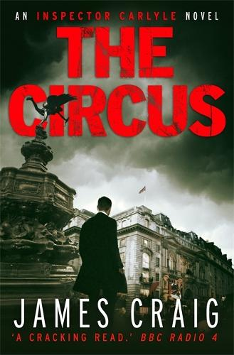 The Circus - Inspector Carlyle (Paperback)