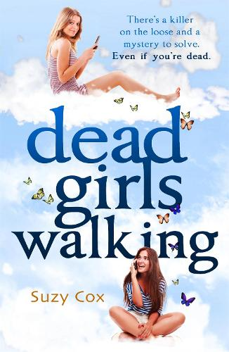 Dead Girls Walking (Paperback)