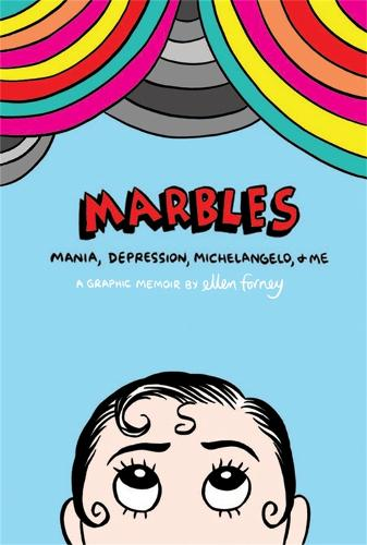 Marbles: Mania, Depression, Michelangelo and Me (Paperback)