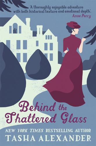 Behind the Shattered Glass - Lady Emily Mysteries 8 (Paperback)