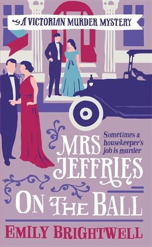 Mrs Jeffries On The Ball - Mrs Jeffries (Paperback)