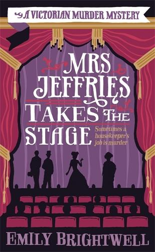 Mrs Jeffries Takes The Stage - Mrs Jeffries (Paperback)