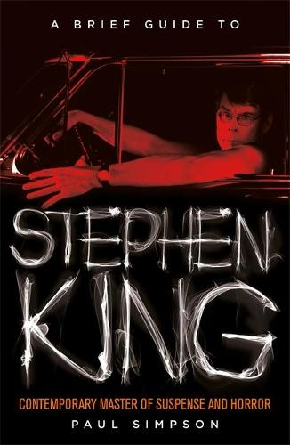 A Brief Guide to Stephen King - Brief Histories (Paperback)