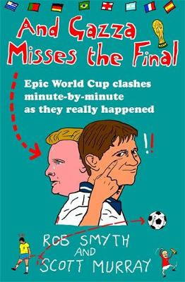 And Gazza Misses The Final (Paperback)
