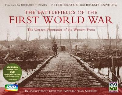 The Battlefields of the First World War: The Unseen Panoramas of the Western Front (Hardback)